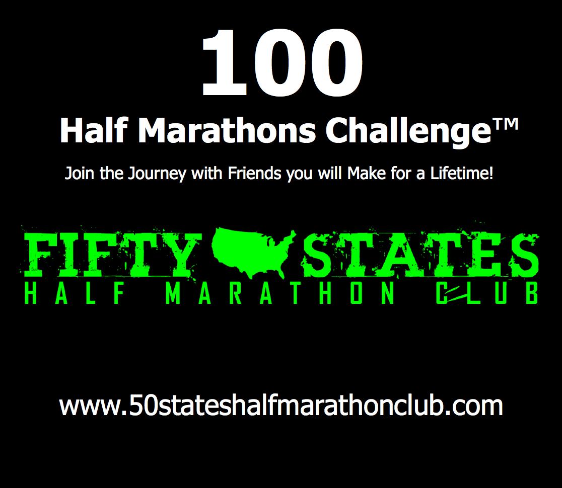 100 Half Marathons - Club Challenge of Fifty States Half Marathon Club