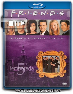 Friends 5ª Temporada Completa Torrent