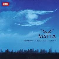 Matta - Ketahuan, Sumpah Mati, Playboy (Album 2007)