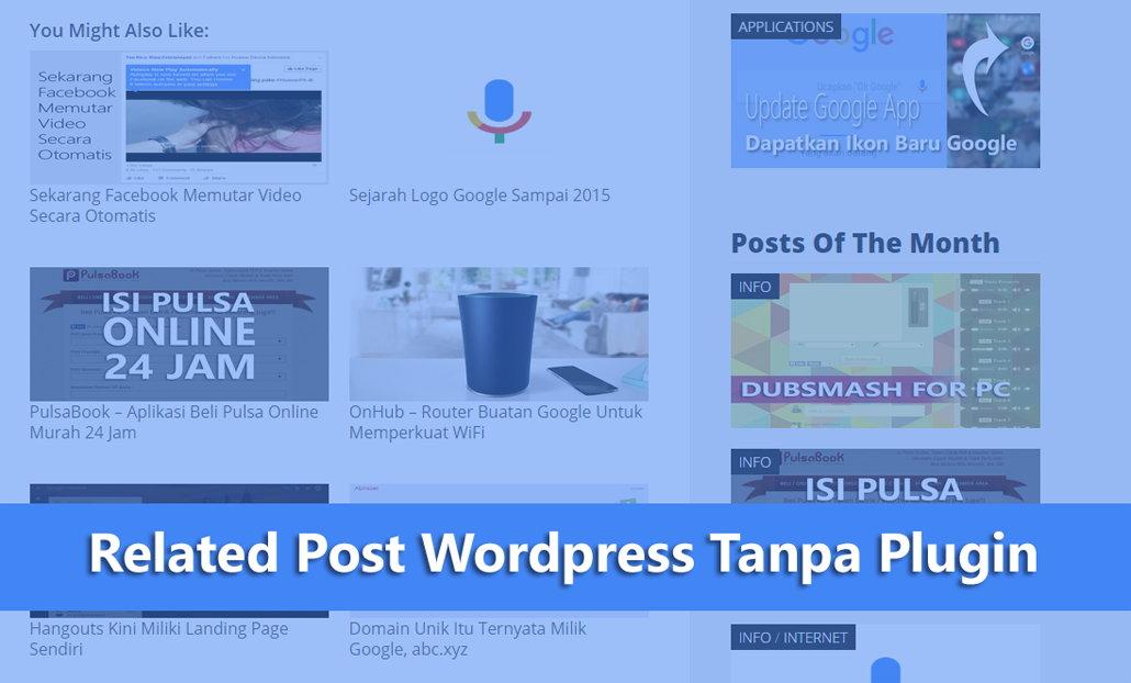 Membuat Related Post Wordpress Tanpa Plugin