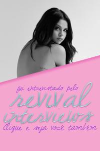Revival Interviews - Fui entrevistado pelo RI. Clique e seja você também!