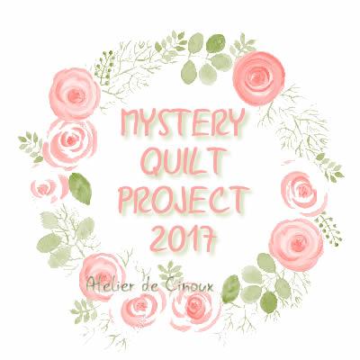 Mystery Quilt 2017 - L'Atélier de Cinoux