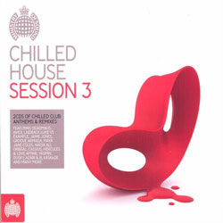 ministry Download   Ministry Of Sound   Chilled House Session 3 (2012)