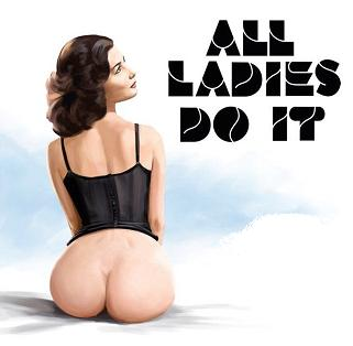 Watch All Ladies Do It Online