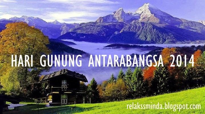 Sambutan Hari Gunung Antarabangsa - international mountain day