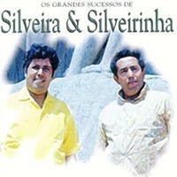 Silveira e Silveirinha - Grandes Sucessos
