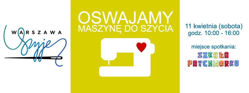 http://www.grupawarszawaszyje.pl/2015/03/kurs-oswajamy-maszyne-do-szycia_17.html