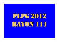 Rencana Pengumuman Hasil PLPG 2012 Rayon 111 UNY Gelombang 5-8
