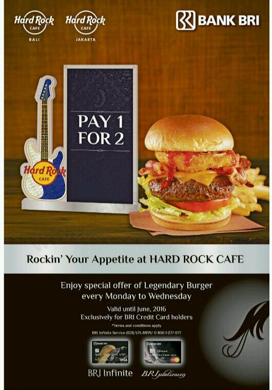 Promo Hard Rock Cafe Jakarta Dan Bali Dengan Kartu Kredit BRI Infinite atau Platinum