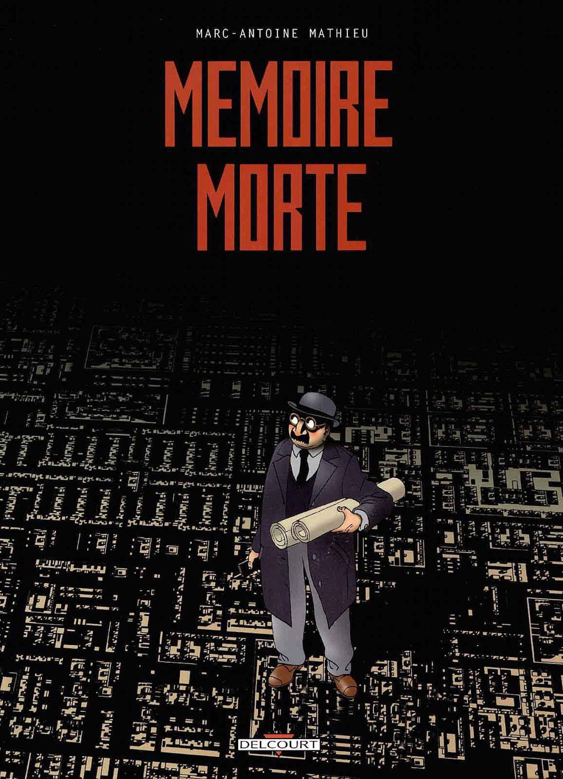 Marc-Antoine Mathieu - Hafıza Çıkmazı