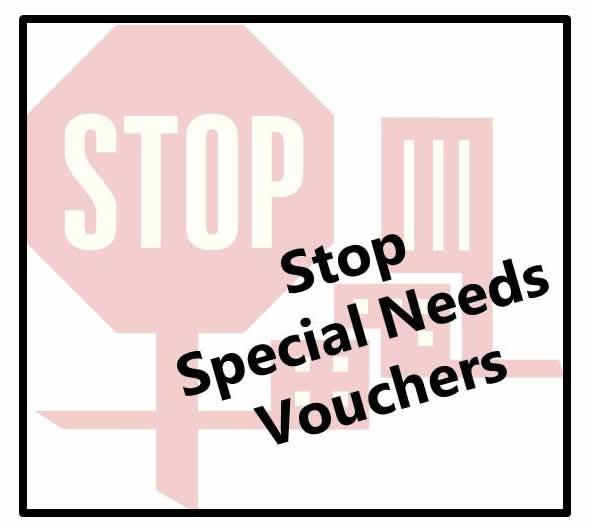 Stop Special Needs Vouchers