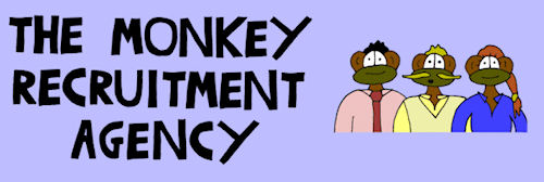 the monkey recruitment agency