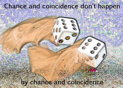Dice of chance and coincidence