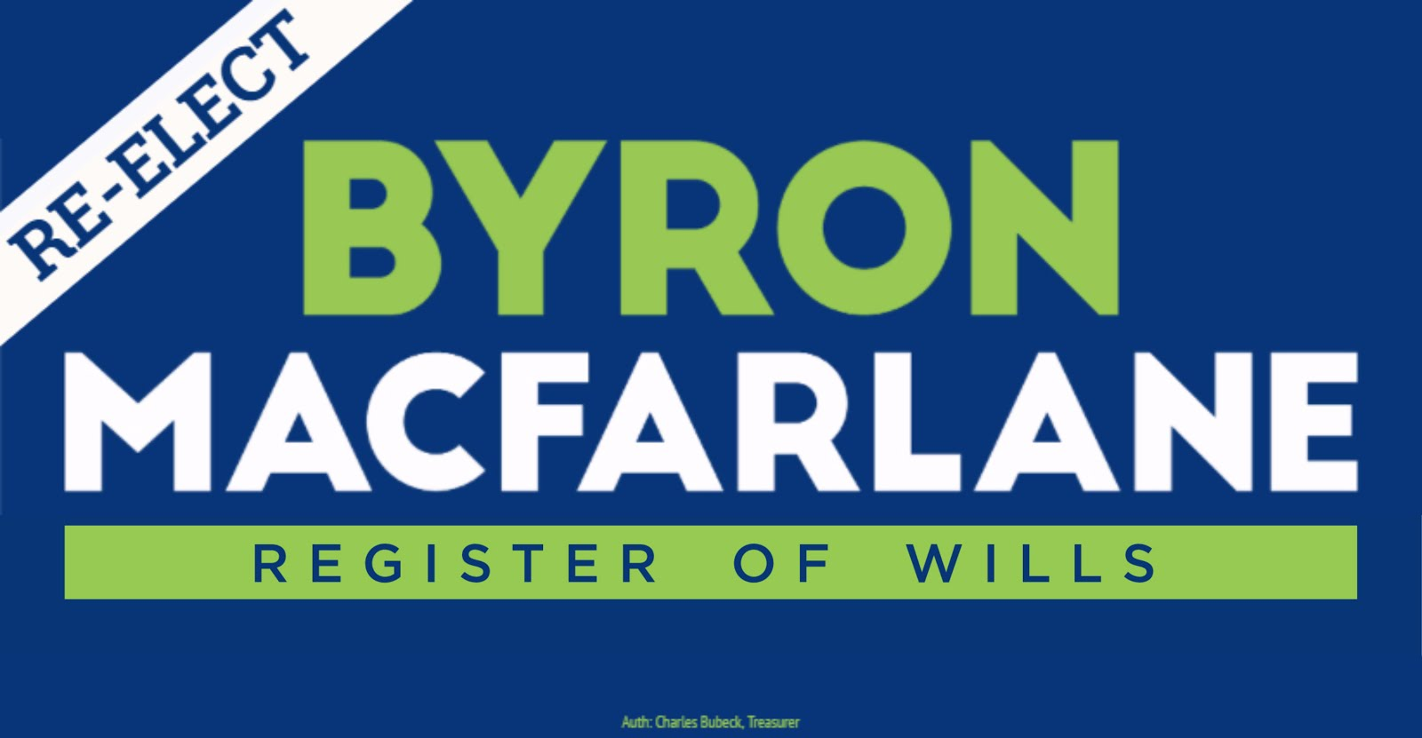 Byron MacFarlane for Register of Wills for Howard County
