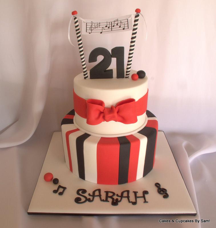 Cakes & Cupcakes By Sam!: Music Theme For Sarahs 21st