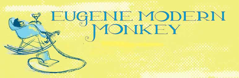 Eugene Modern Monkey