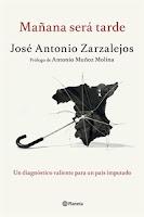 Ranking mensual. Número 14: Mañana será tarde, de José Antonio Zarzalejos.