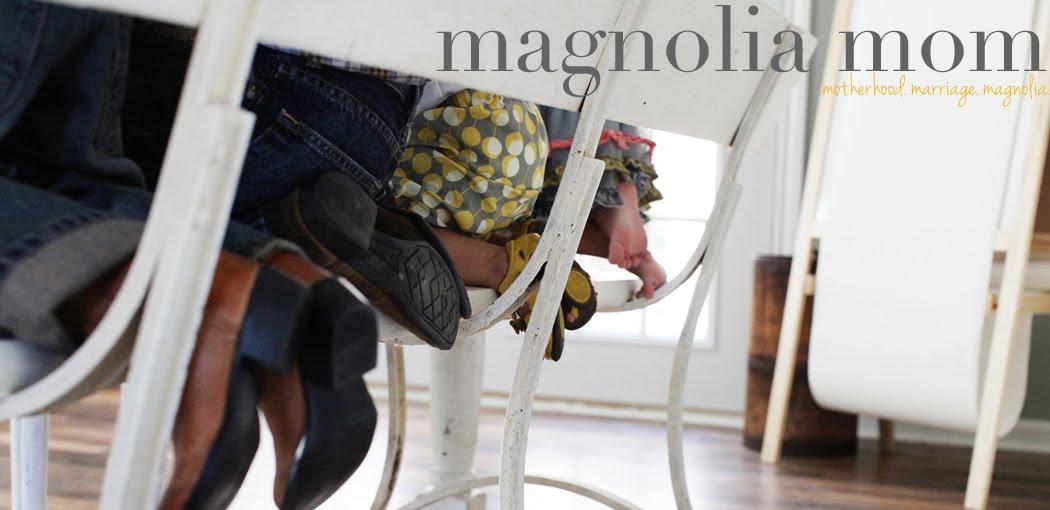 magnolia mom