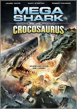 Mega+Shark+Vs+Crocosaurus++ +www.tiodosfilmes.com  Download   Mega Shark Vs Crocosaurus