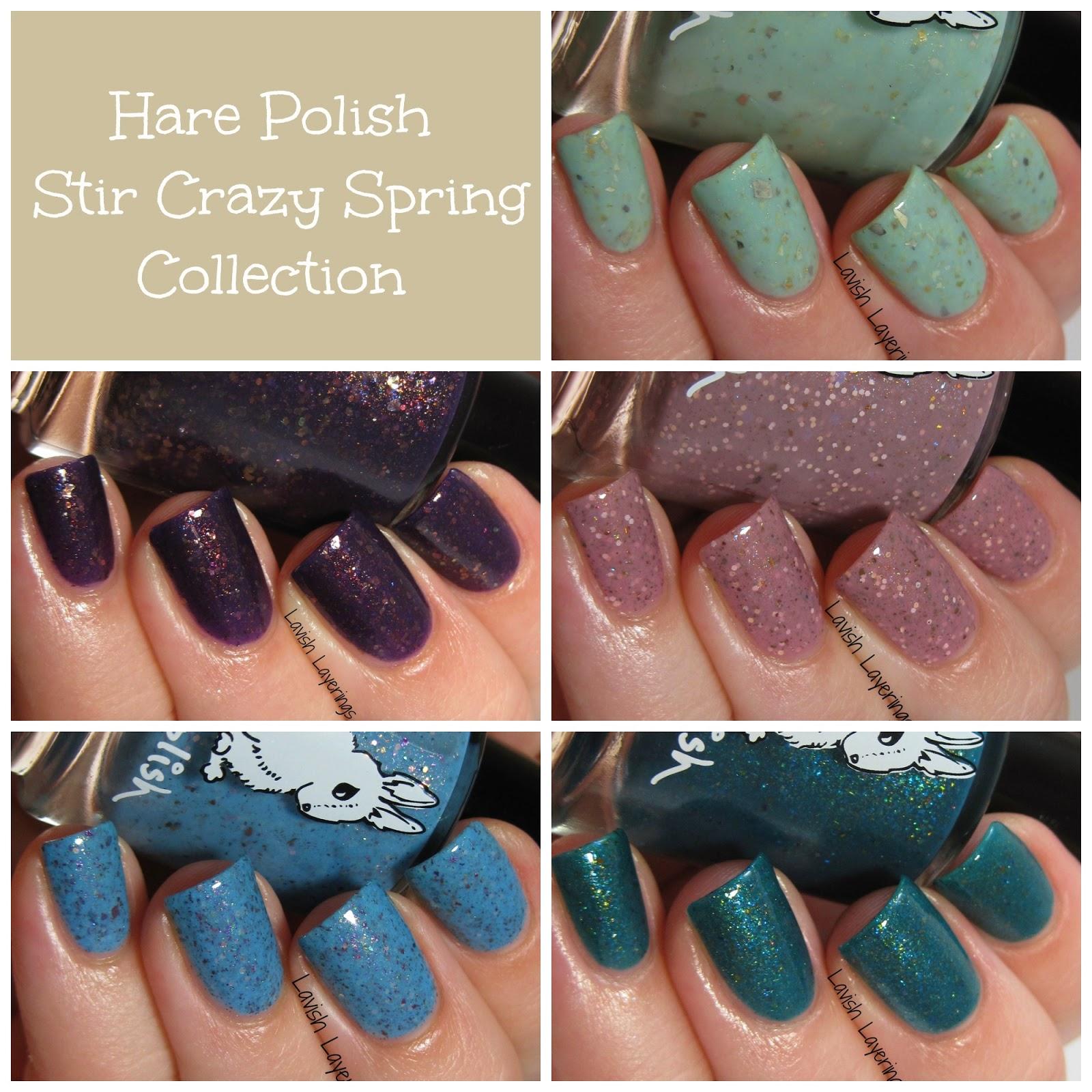 Lavish Layerings: Hare Polish Stir Crazy Spring Collection