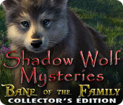 Feature of Shadow Wolf Mysteries 2: Bane of the Family Collector's Edition