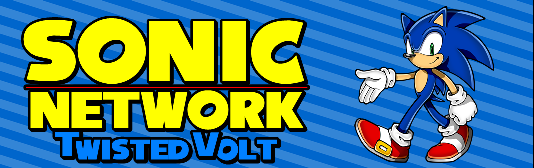 Sonic Network Twisted Volt