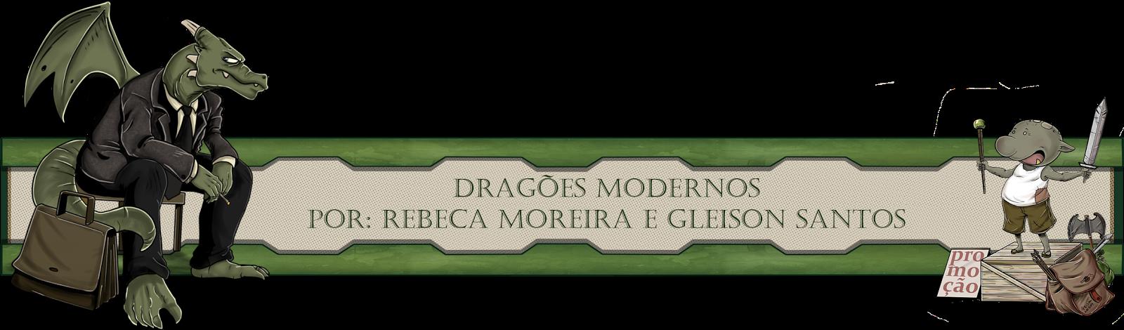 Dragões Modernos