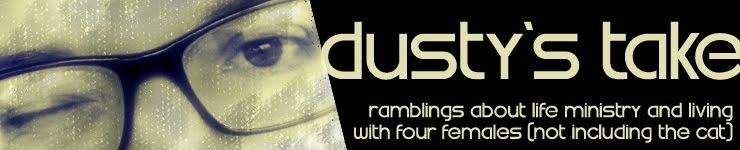Dusty's Take