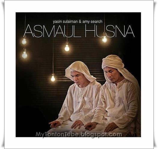 Amy Search dan Yassin, Asmaul Husna (2015) - Music Video