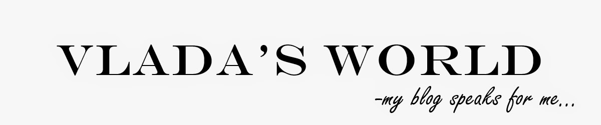Vlada's  World   Blog Personal  