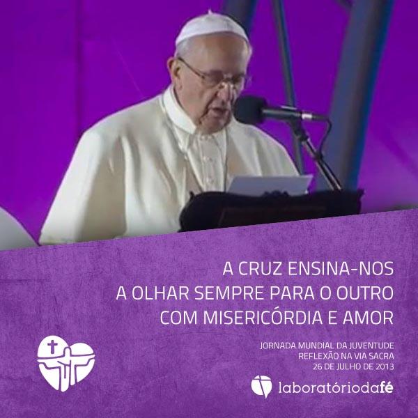 A cruz ensina-nos a olhar sempre para o outro com misericórdia e amor