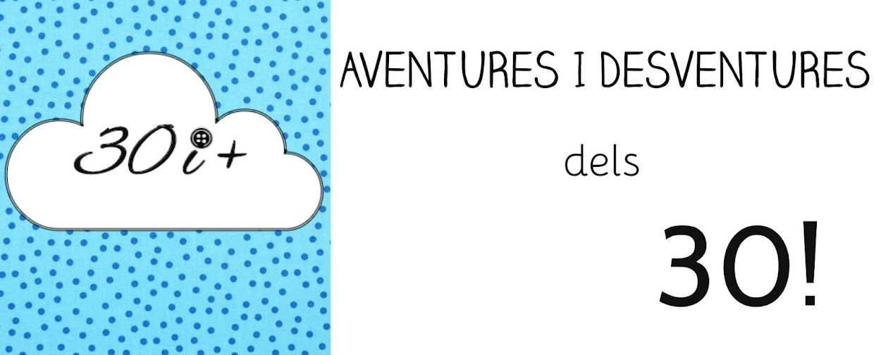Aventures i desventures dels 30