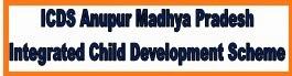 anuppur.nic.in online form- Integrated Child Development Scheme jobs application form