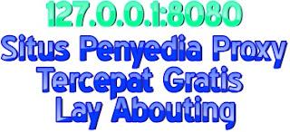 Situs Penyedia Proxy Tercepat Gratis