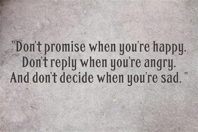Đừng hứa khi đang vui