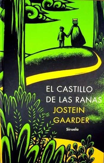 El castillo de las ranas Jostein Gaarder