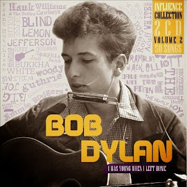 Influence Vol. 2: Bob Dylan, I Was Young When I Left Home (2014)