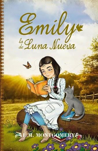 Emily, la de Luna Nueva, de Lucy Maud Montgomery -- editorial Toromítico