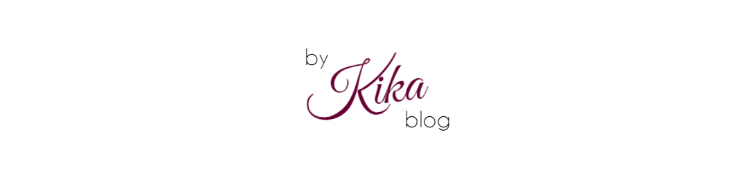 BY KIKA | BLOG