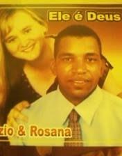 Ézio e Rosana - Ele é Deus