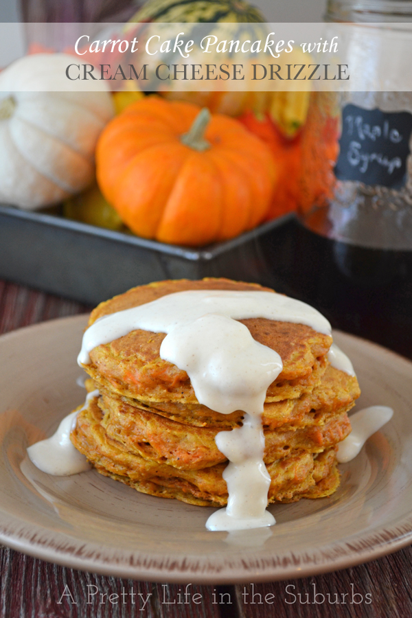 Carrot Cake Pancakes with Cream Cheese Drizzle - A Pretty Life In The ...