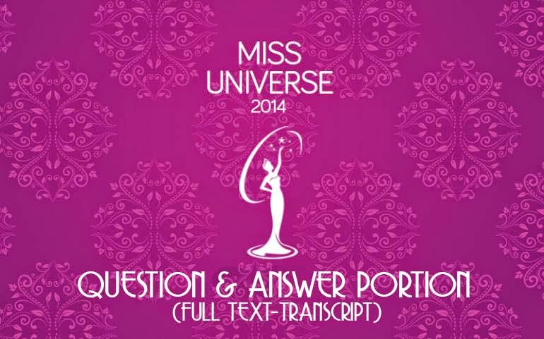 Miss Universe 1014 Question and Answer Portion Full Text-Transcript