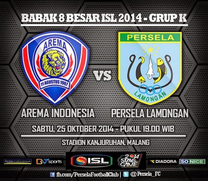 Hasil Skor Akhir: AREMA INDONESIA vs PERSELA 25 Oktober 2014 | (Leg 2) 8 Besar ISL