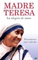 Madre Teresa La alegria de amar