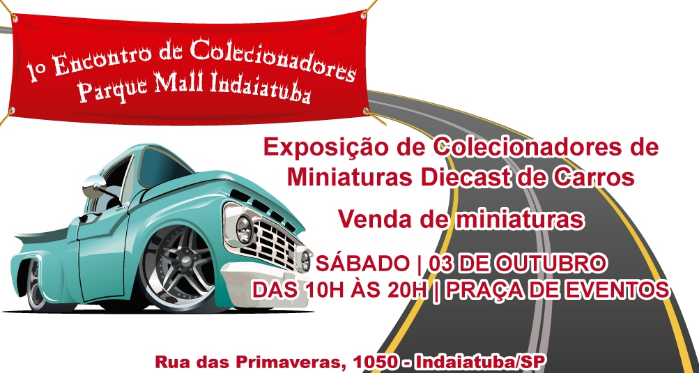 1º ENCONTRO DE COLECIONADORES PARQUE MALL INDAIATUBA