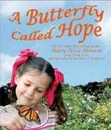 bookcover of A BUTTERFLY CALLED HOPE  by Mary Alice Monroe and Linda Love