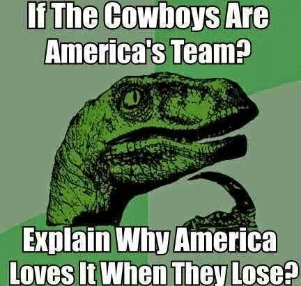 If the cowboys are america's team? Explain why america loves it when they lose?