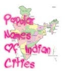 Popular Names of Indian Cities