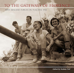 To the Gateways of Florence: New Zealand Forces in Tuscany, 1944