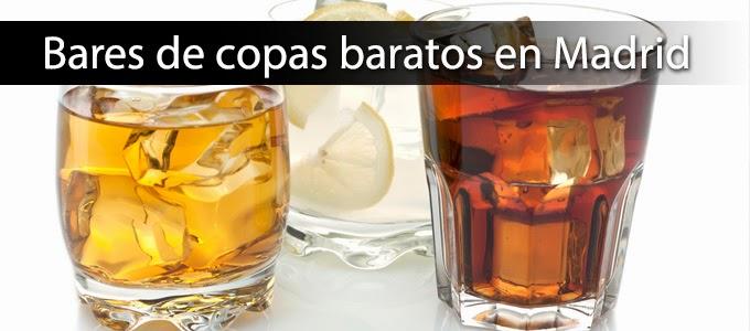 Bares de copas baratos en Madrid